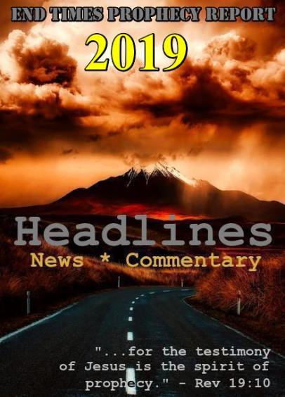 End Times Prophecy Report | End Times Bible Prophecy and News, End