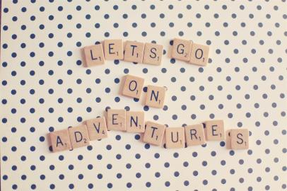 Let's go on adventures!