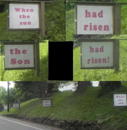 church signs: when the son had risen