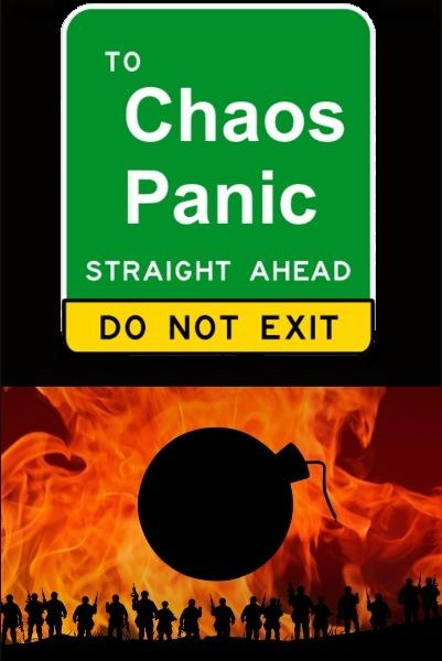 terror, chaos and panic
